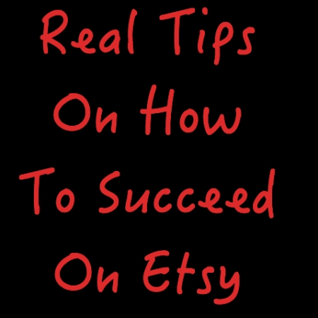 real tips on how to succeed on Etsy blog