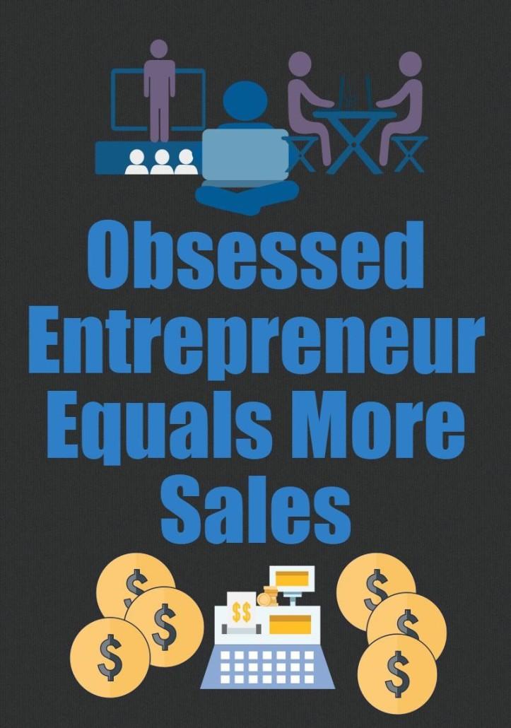 Obsessed Entrepreneur equals more sales. Etsy shop entrepreneurship. SEO. Business tips. Blog for entrepreneurs. Inspiration.